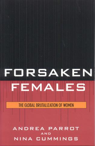 Cover image for the book Forsaken Females: The Global Brutalization of Women