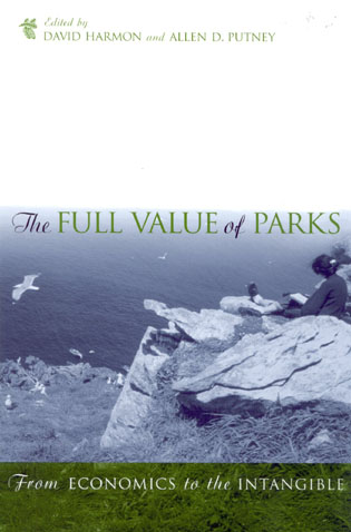 Cover image for the book The Full Value of Parks: From Economics to the Intangible