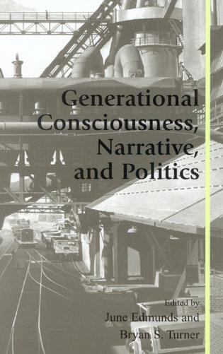 Cover image for the book Generational Consciousness, Narrative, and Politics