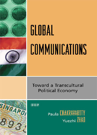 Cover image for the book Global Communications: Toward a Transcultural Political Economy