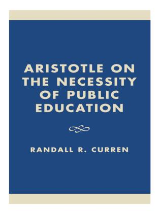 Cover image for the book Aristotle on the Necessity of Public Education