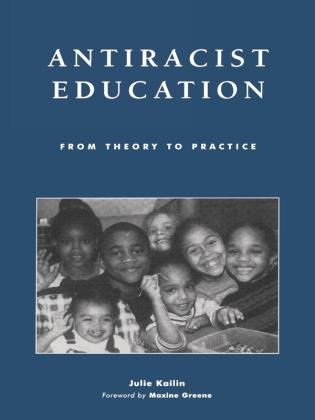 Cover image for the book Antiracist Education: From Theory to Practice