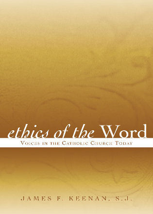 Cover image for the book Ethics of the Word: Voices in the Catholic Church Today