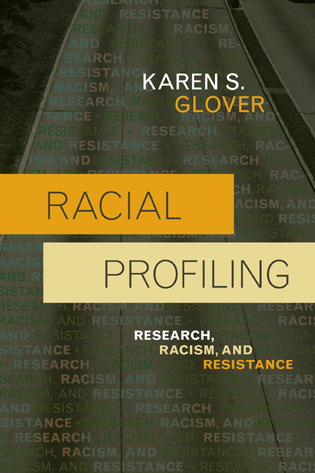 Cover image for the book Racial Profiling: Research, Racism, and Resistance