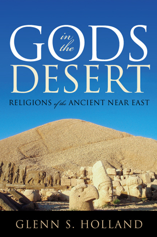 Cover image for the book Gods in the Desert: Religions of the Ancient Near East