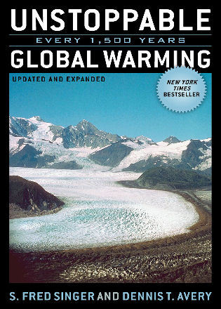 Cover image for the book Unstoppable Global Warming: Every 1,500 Years, Updated and Expanded Edition