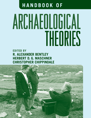 Cover image for the book Handbook of Archaeological Theories