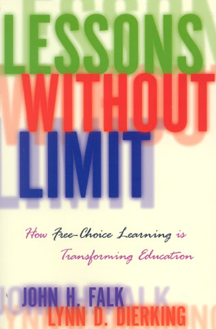 Cover image for the book Lessons Without Limit: How Free-Choice Learning is Transforming Education