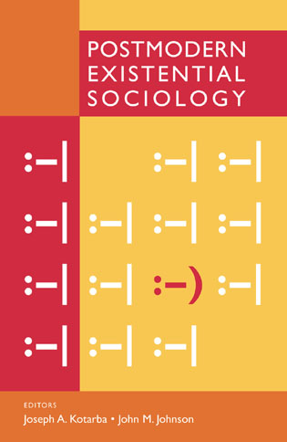 Cover image for the book Postmodern Existential Sociology