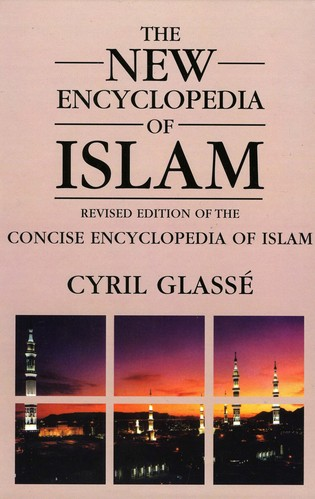 Cover image for the book New Encyclopedia of Islam: A Revised Edition of the Concise Encyclopedia of Islam