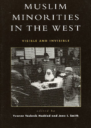 Cover image for the book Muslim Minorities in the West: Visible and Invisible