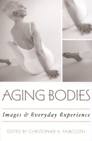 Cover image for the book Aging Bodies: Images and Everyday Experience