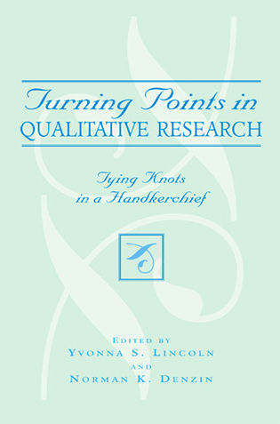Cover image for the book Turning Points in Qualitative Research: Tying Knots in a Handkerchief