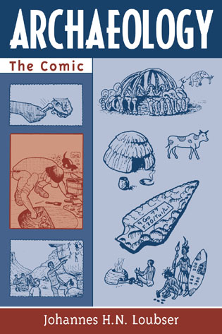 Cover image for the book Archaeology: The Comic