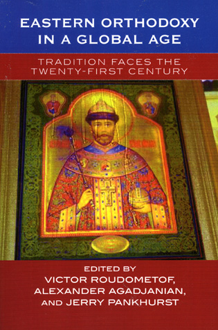 Cover image for the book Eastern Orthodoxy in a Global Age: Tradition Faces the 21st Century