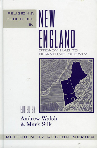 Cover image for the book Religion and Public Life in New England: Steady Habits Changing Slowly