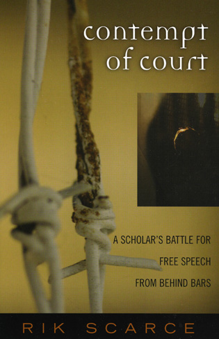 Cover image for the book Contempt of Court: A Scholar's Battle for Free Speech from Behind Bars