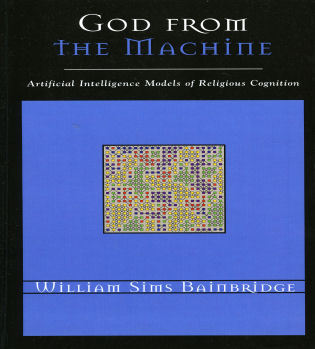 Cover image for the book God from the Machine: Artificial Intelligence Models of Religious Cognition
