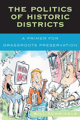 Cover image for the book The Politics of Historic Districts: A Primer for Grassroots Preservation