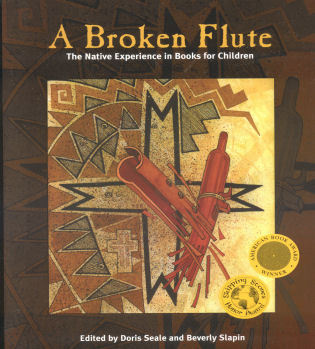 Cover image for the book A Broken Flute: The Native Experience in Books for Children