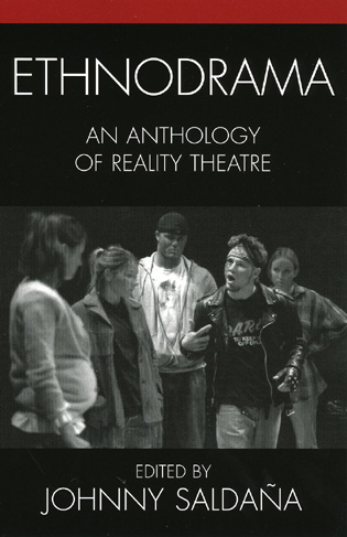 Cover image for the book Ethnodrama: An Anthology of Reality Theatre
