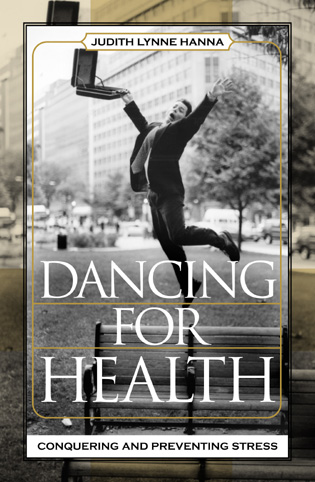 Cover image for the book Dancing for Health: Conquering and Preventing Stress