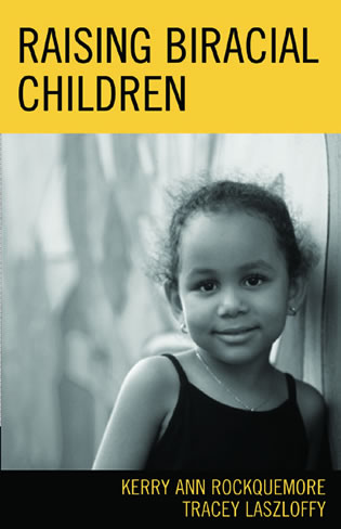 Cover image for the book Raising Biracial Children