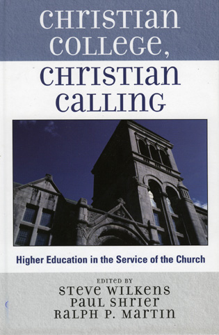 Cover image for the book Christian College, Christian Calling