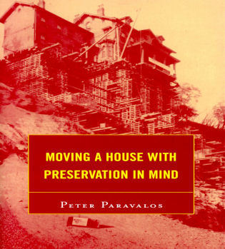 Cover image for the book Moving a House with Preservation in Mind