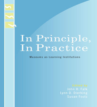 Cover image for the book In Principle, In Practice: Museums as Learning Institutions