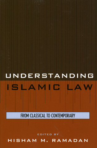 Cover image for the book Understanding Islamic Law: From Classical to Contemporary