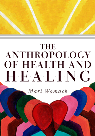 Cover image for the book The Anthropology of Health and Healing