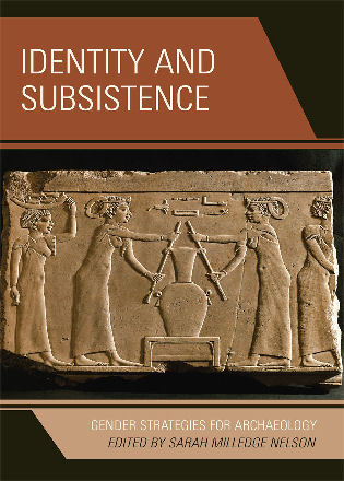 Cover image for the book Identity and Subsistence: Gender Strategies for Archaeology