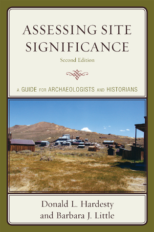 Cover image for the book Assessing Site Significance: A Guide for Archaeologists and Historians, Second Edition