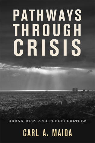 Cover image for the book Pathways through Crisis: Urban Risk and Public Culture