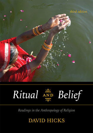 Cover image for the book Ritual and Belief: Readings in the Anthropology of Religion, Third Edition