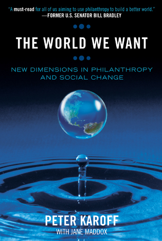 Cover image for the book The World We Want: New Dimensions in Philanthropy and Social Change