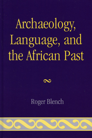 Cover image for the book Archaeology, Language, and the African Past