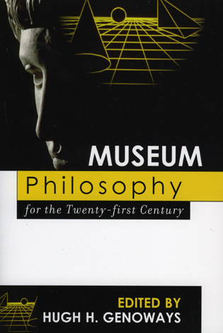 Cover image for the book Museum Philosophy for the Twenty-First Century