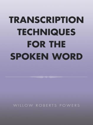 Cover image for the book Transcription Techniques for the Spoken Word