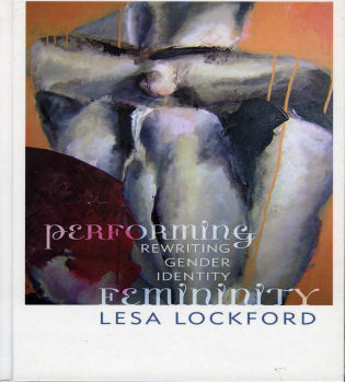 Cover image for the book Performing Femininity: Rewriting Gender Identity