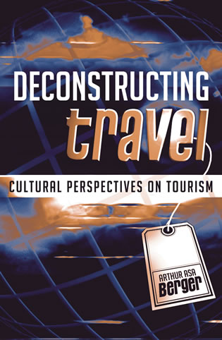 Cover image for the book Deconstructing Travel: Cultural Perspectives on Tourism