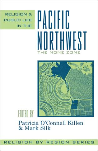 Cover image for the book Religion and Public Life in the Pacific Northwest: The None Zone
