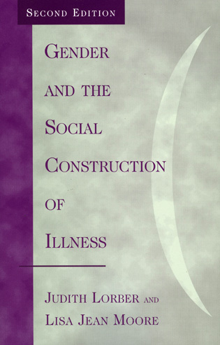 Cover image for the book Gender and the Social Construction of Illness, Second Edition