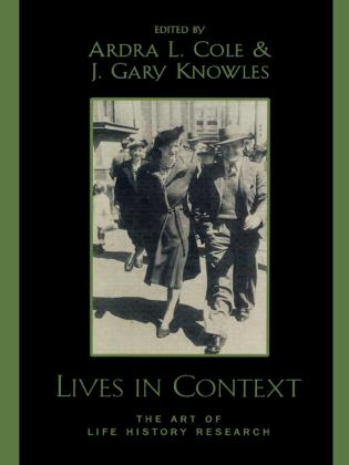 Cover image for the book Lives in Context: The Art of Life History Research