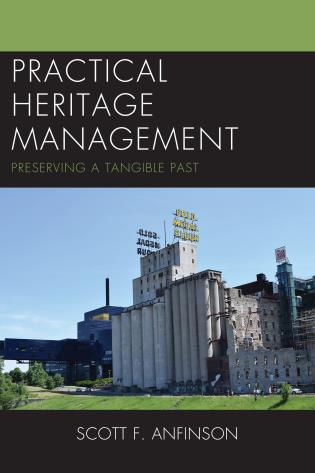 Cover image for the book Practical Heritage Management: Preserving a Tangible Past