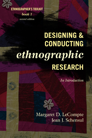 Cover image for the book Designing and Conducting Ethnographic Research: An Introduction, Second Edition