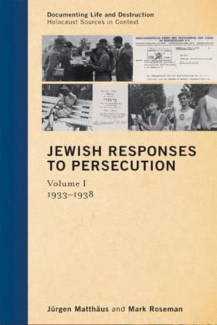 Cover image for the book Jewish Responses to Persecution: 1933–1938, Volume 1