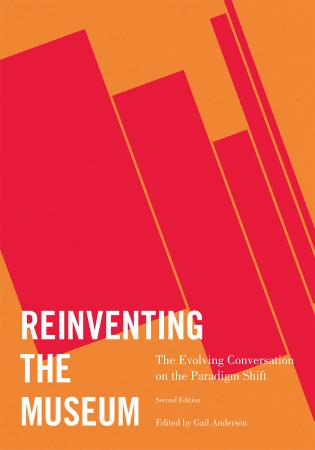 Cover image for the book Reinventing the Museum: The Evolving Conversation on the Paradigm Shift, 2nd Edition