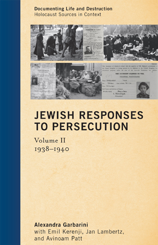 Cover image for the book Jewish Responses to Persecution: 1938–1940, Volume 2
